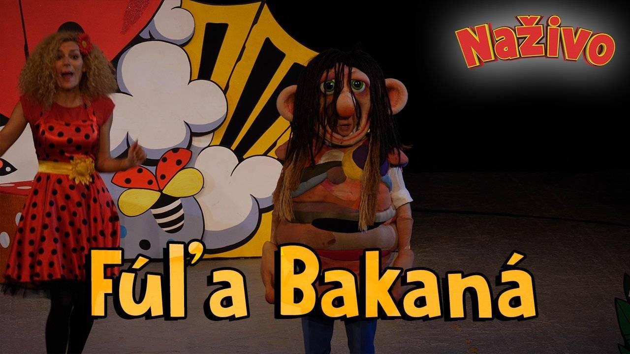 Smejko a Tanculienka NAŽIVO - Fúľa Bakaná