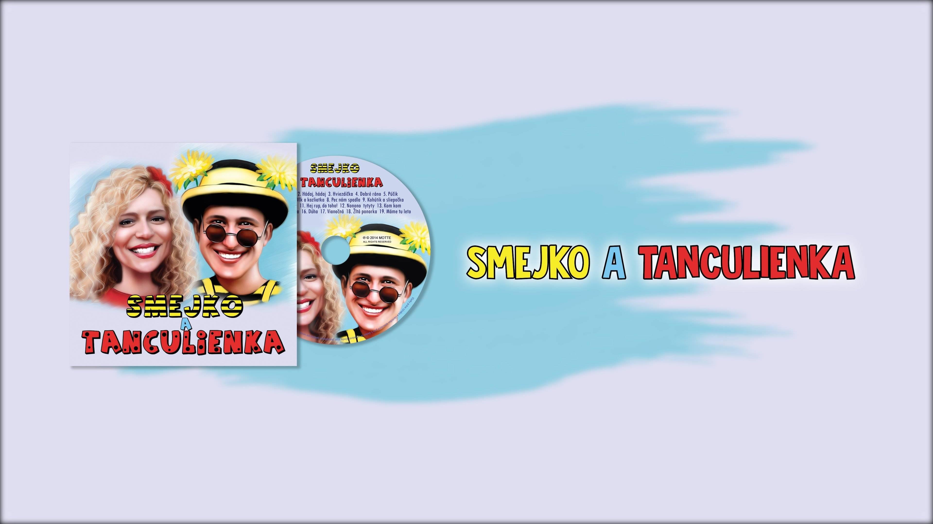 Smejko a Tanculienka CD - Prvé
