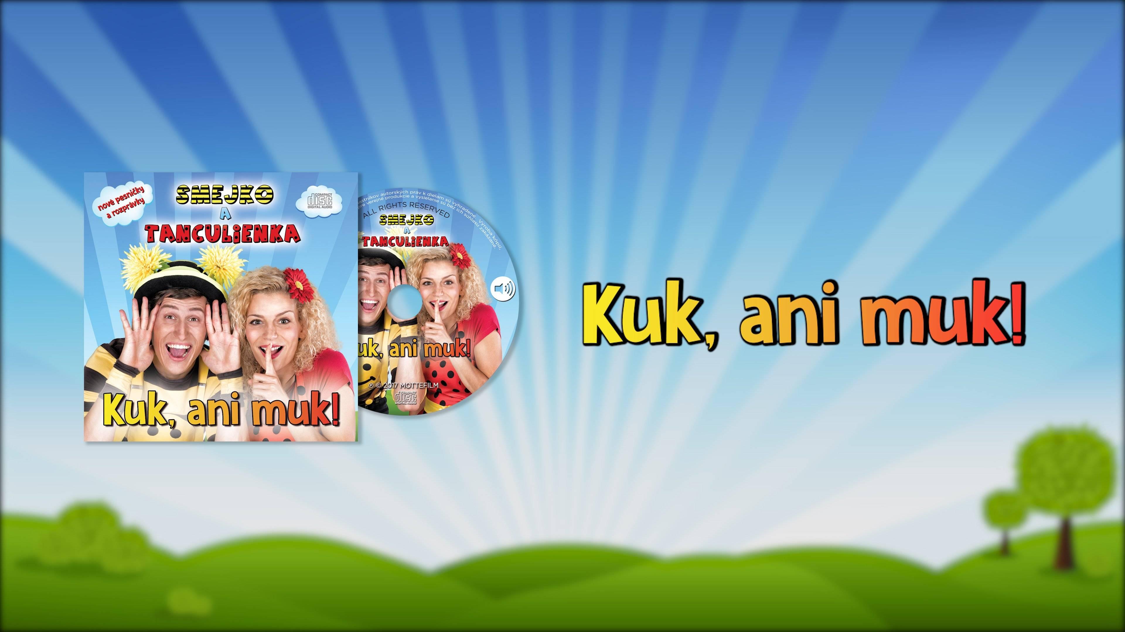 Smejko a Tanculienka CD - Kuk, ani Muk