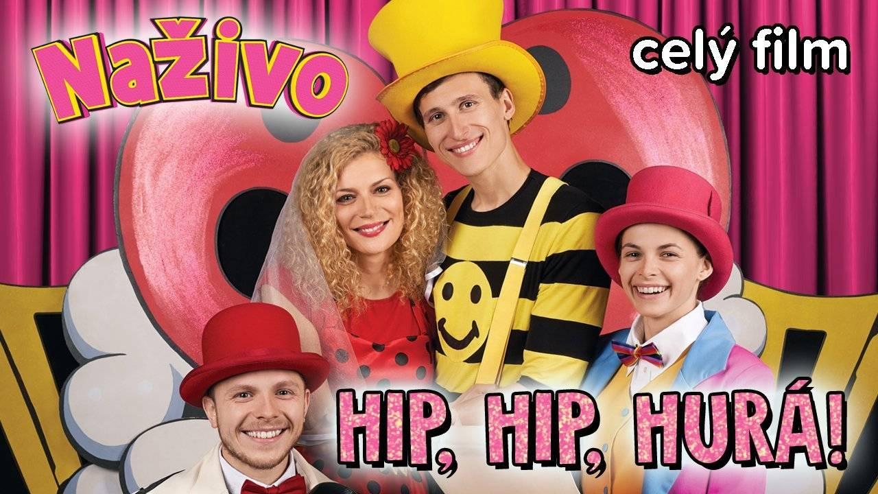 Smejko a Tanculienka NAŽIVO - Hip, Hip, Hurá! Celý film
